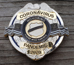 Honoring Those Who Served Coronavirus Pandemic 2020 Full Size 3 inch Metal Badge  (Code 3)