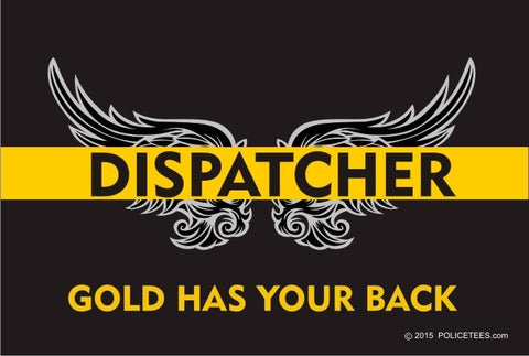 Thin Gold Line Dispatcher: Gold Has Your Back Reflective Decal