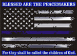 Thin Blue Line Flag Metallic Blessed Are The Peacemakers Reflective Decal