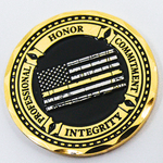 Thin Gold Line Distress Flag Honor, Professionalism, Commitment, Integrity Dispatcher's Prayer Challenge Coin