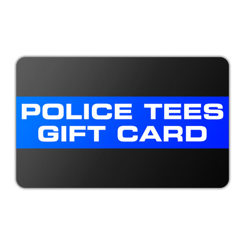 PoliceTees.Com Gift Card