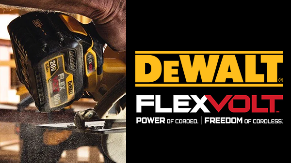 DeWALT FLEXVOLT - Our Most Advanced System