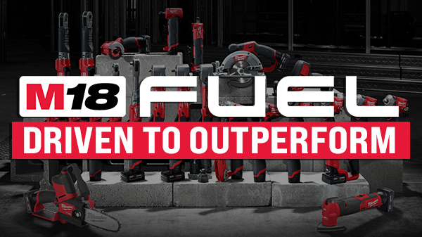 Milwaukee FUEL™ | Driven to Outperform