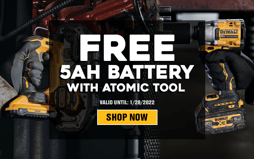 Free DeWALT 5AH Battery with an Atomic Tool