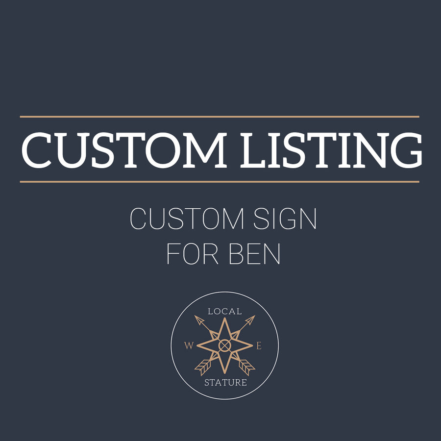 Custom Sign for Ben