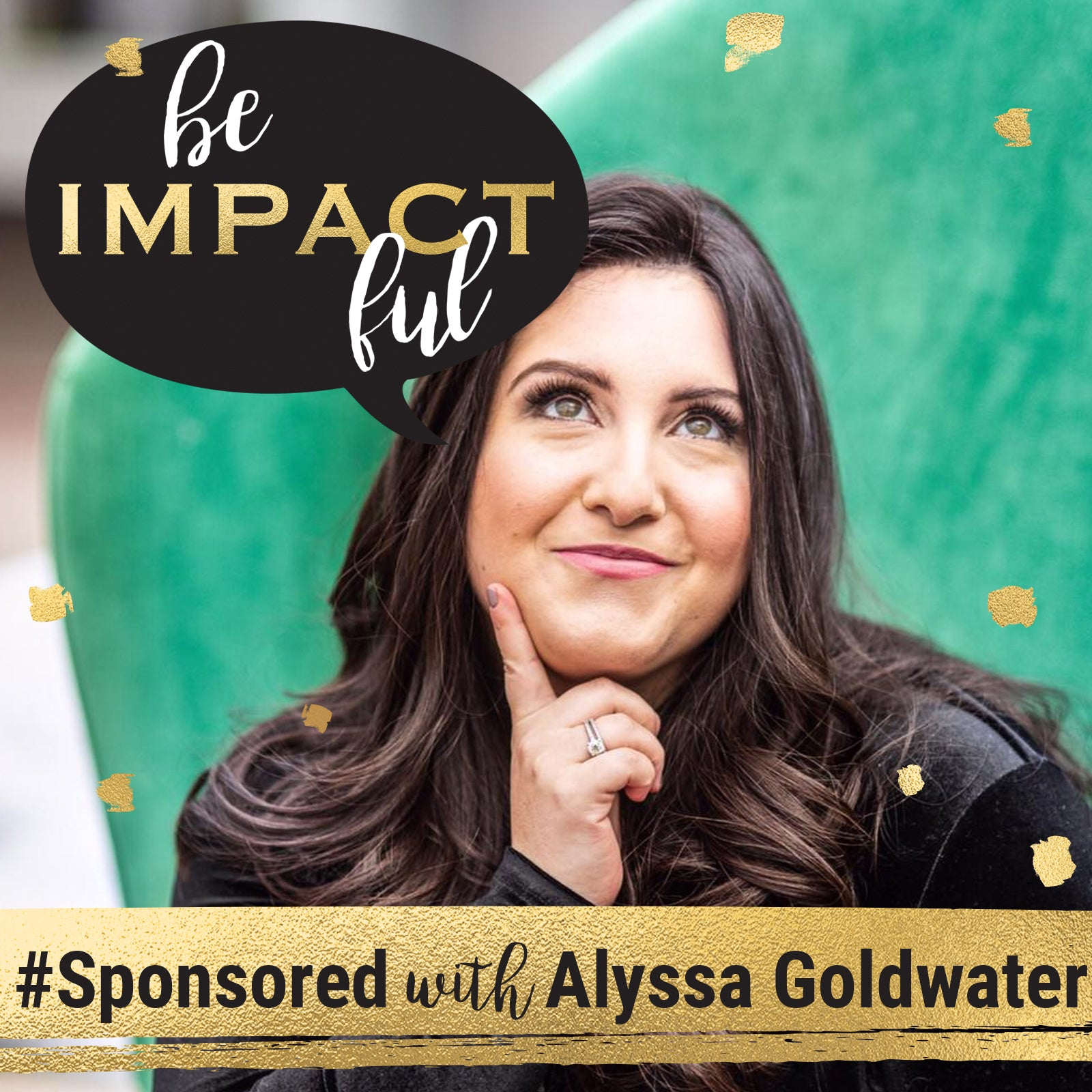 # Sponsored with Alyssa Goldwater
