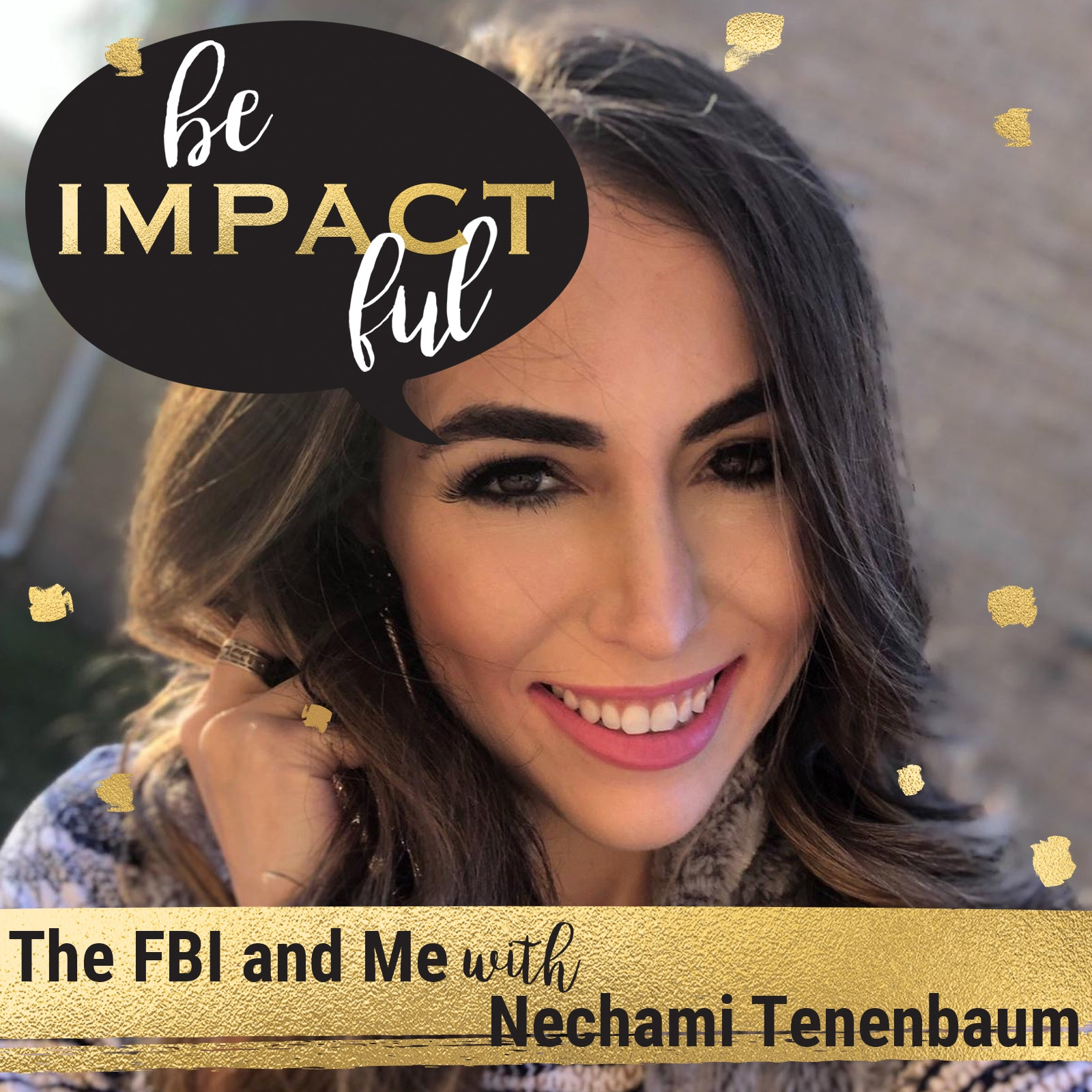 The FBI and Me with Nechami Tenenbaum