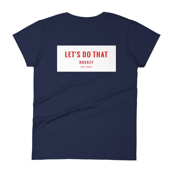 Lets Do That Hockey Womens Tee