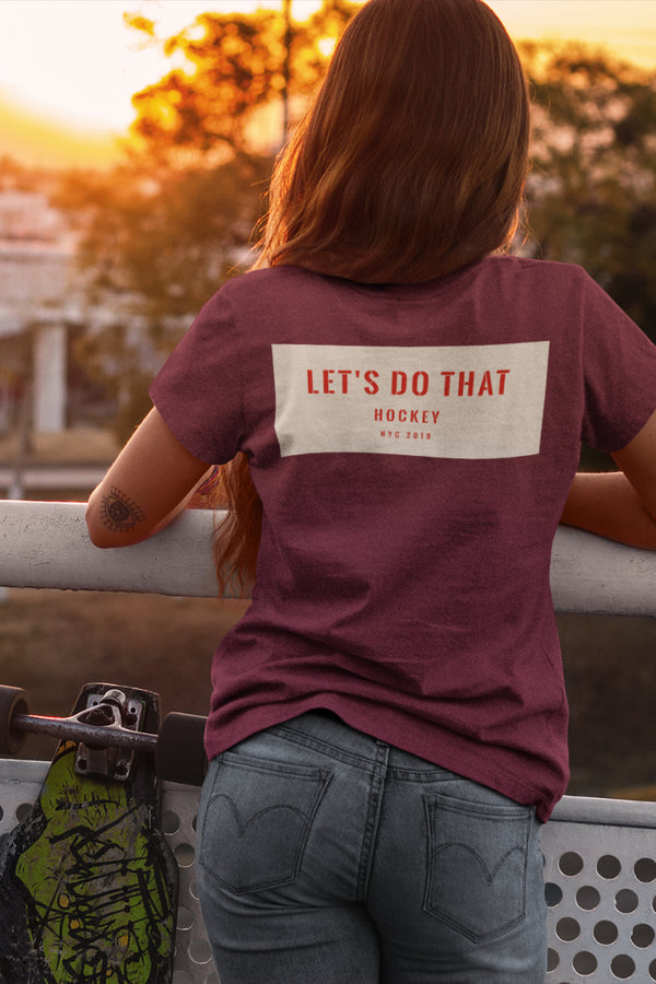 Lets Do That Hockey Womens Tee - Conway + Banks Hockey Co.