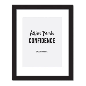 'Actions breed confidence' Inspirational quote print