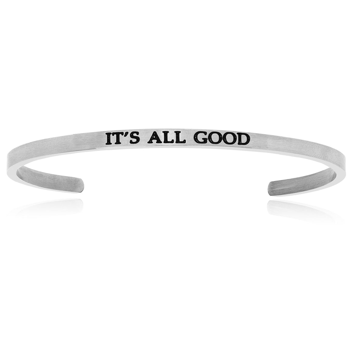 Stainless Steel It's All Good Cuff Bracelet