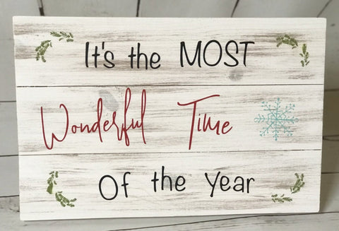 """It's the Most Wonderful Time"" Holiday Sign"