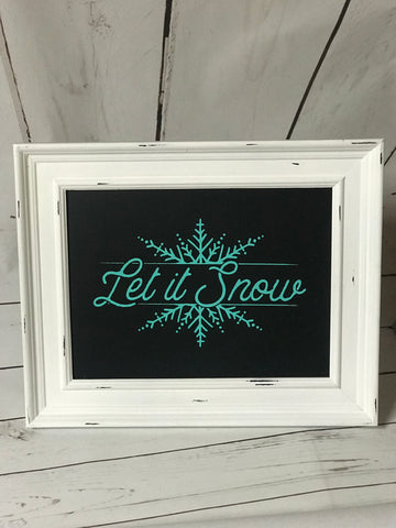 """Let It Snow"" Sign"