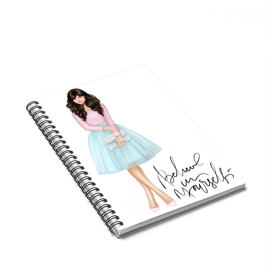 Believe In Yourself Light Skin Brown Hair Spiral Notebook - Ruled Line