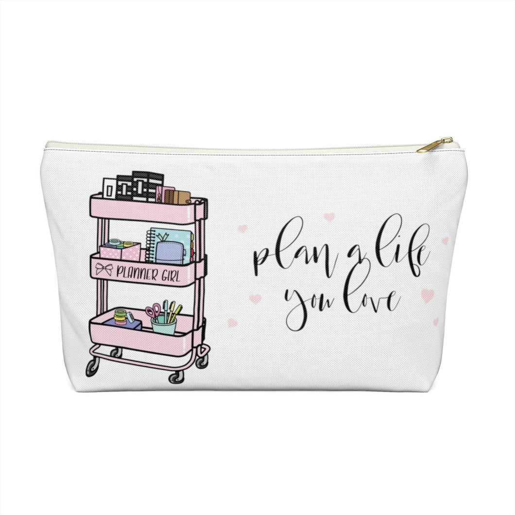 Plan A Life You Love Accessory Pouch with T-bottom - Pencil Case