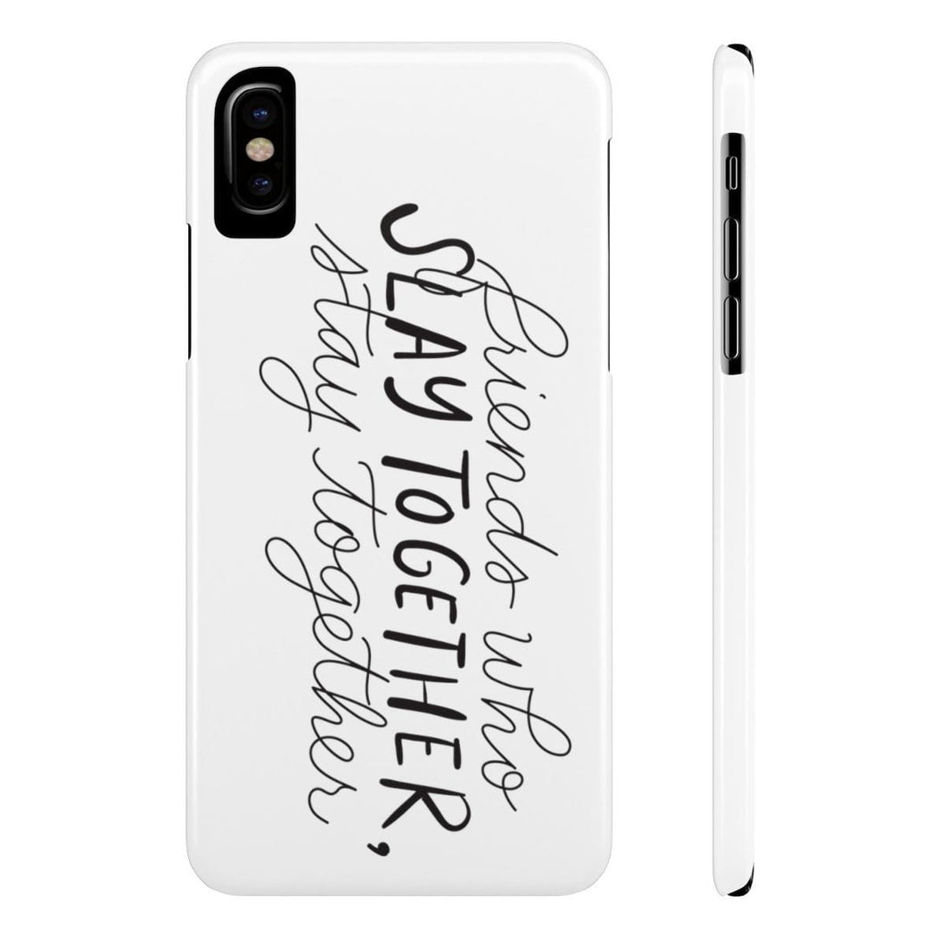 iPhone X Friends Who Slay Together Case Mate Slim Phone Cases