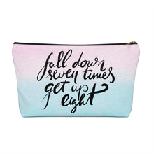 Load image into Gallery viewer, Fall Down and Get Back Up Accessory Pouch with T-bottom - Pencil Case