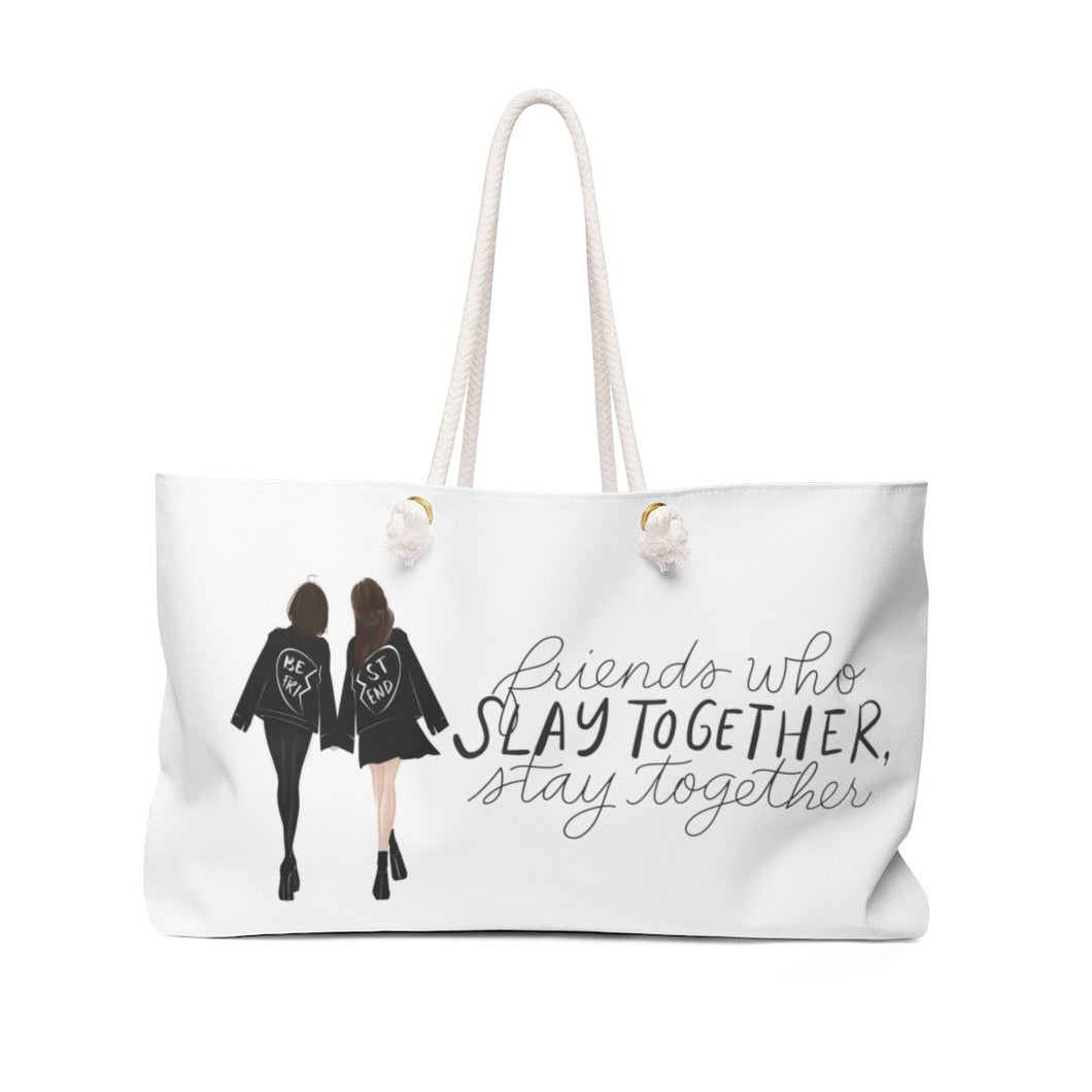 Friends Who Slay Together Weekender Bag Tote - Weekend Tote Bag