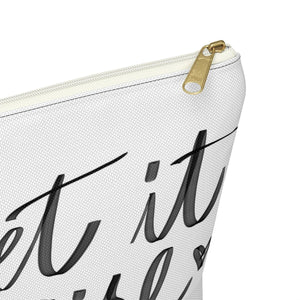 Get it Girl Accessory Pouch with T-bottom - Pencil Case