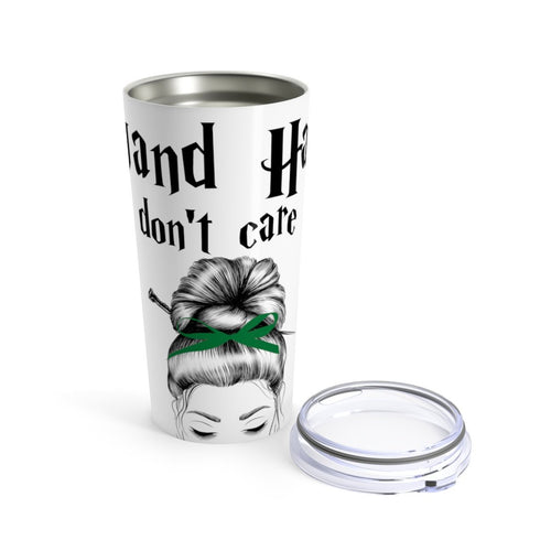 Wand Hair Don't Care Green House Tumbler 20oz Tumblers