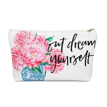 Load image into Gallery viewer, Out Dream Yourself Accessory Pouch with T-bottom - Pencil Case