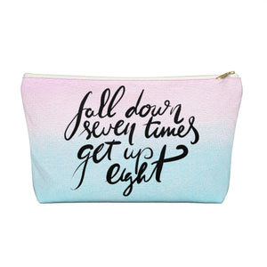 Fall Down and Get Back Up Accessory Pouch with T-bottom - Pencil Case