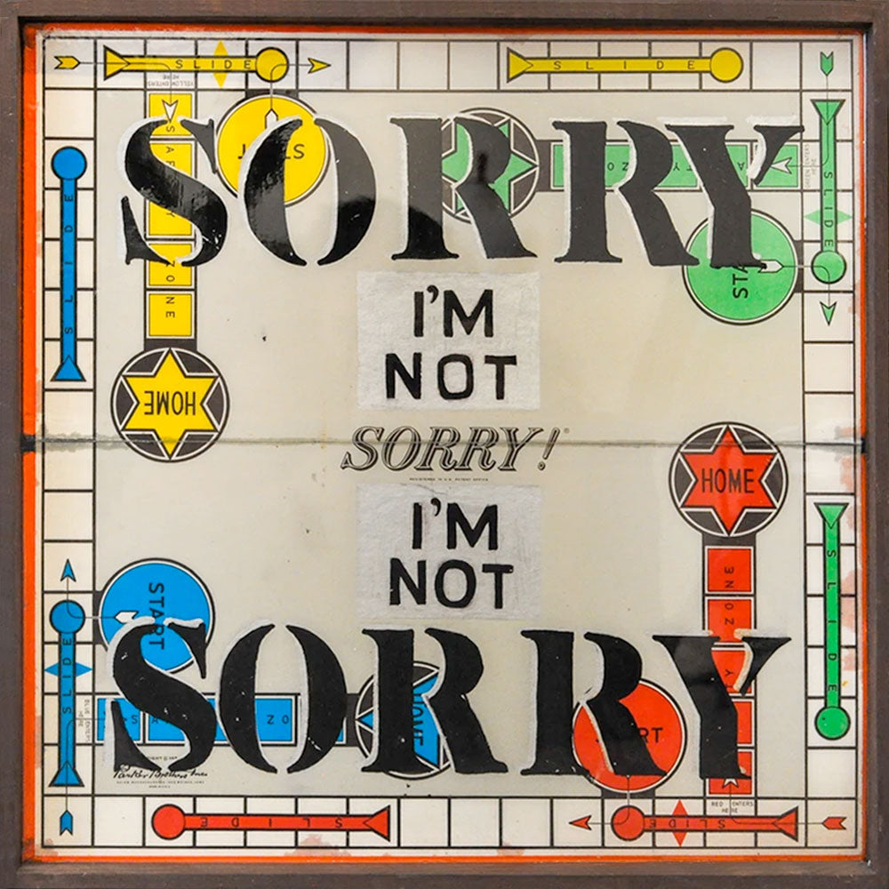 Sorry I'm Not Sorry (2019) • 18 x 18
