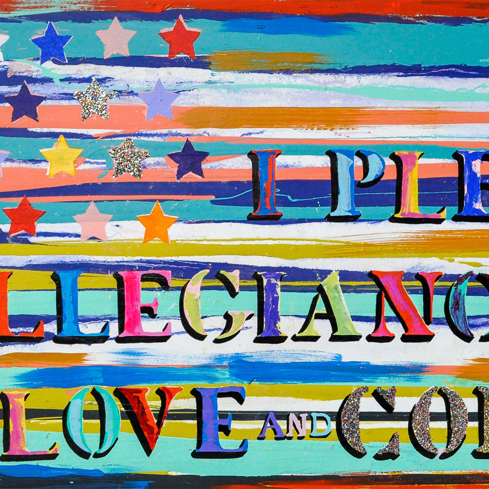 I PLEDGE ALLEGIANCE TO LOVE & COLOR (2019) • 24 x 48