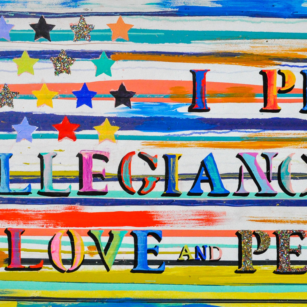 I Pledge Allegiance To Love & Peace (2019)