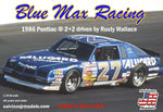 Salvino's Blue Max Racing 1986 Pontiac 2+2 driven by Rusty Wallace