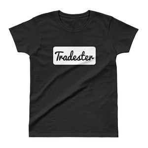 """Tradester"" Ladies' T-shirt"