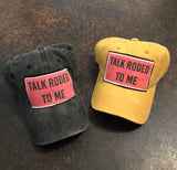 Talk Rodeo To Me Caps