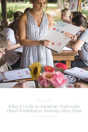 What It's Like to Attend My Watercolor Floral Workshop at Morning Glory Farm