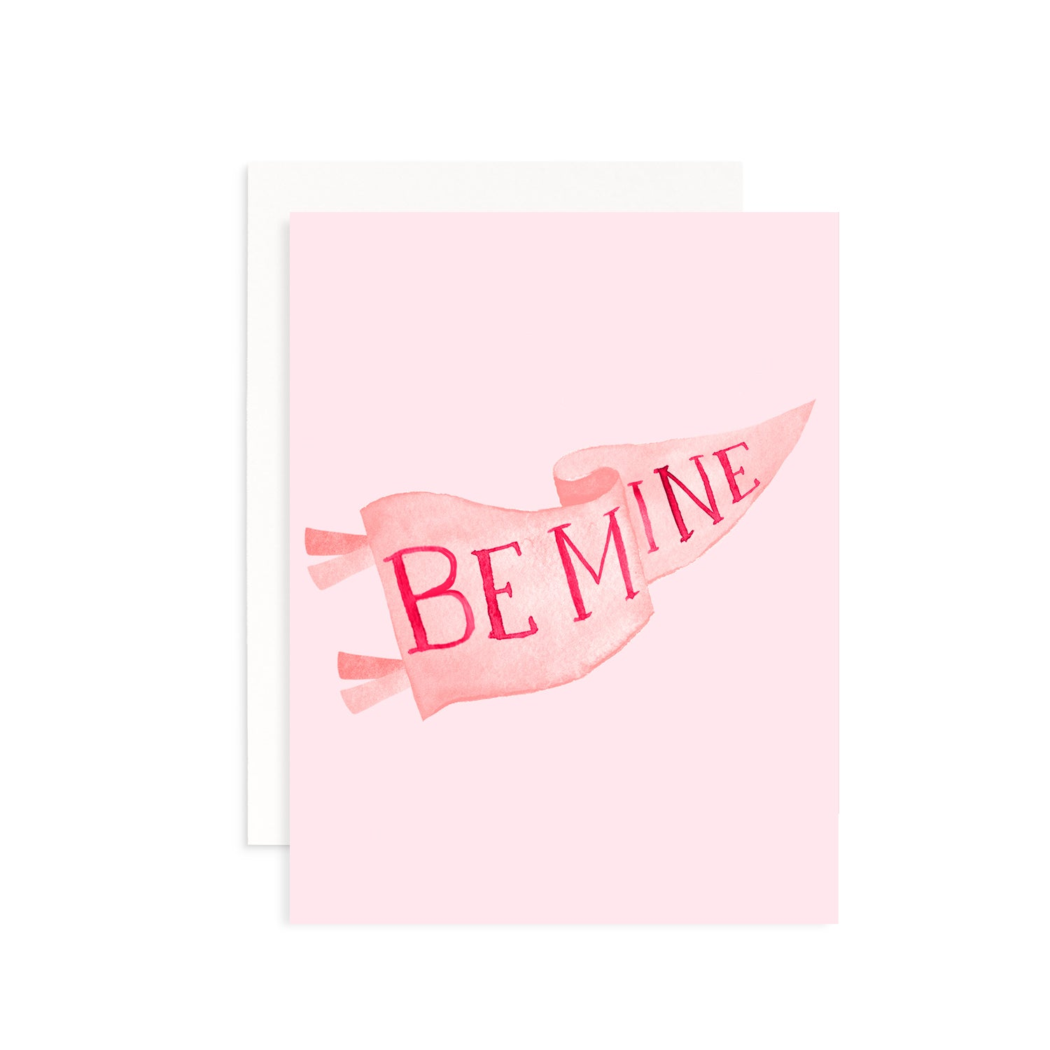 Be Mine Banner Valentine's Day Greeting Card