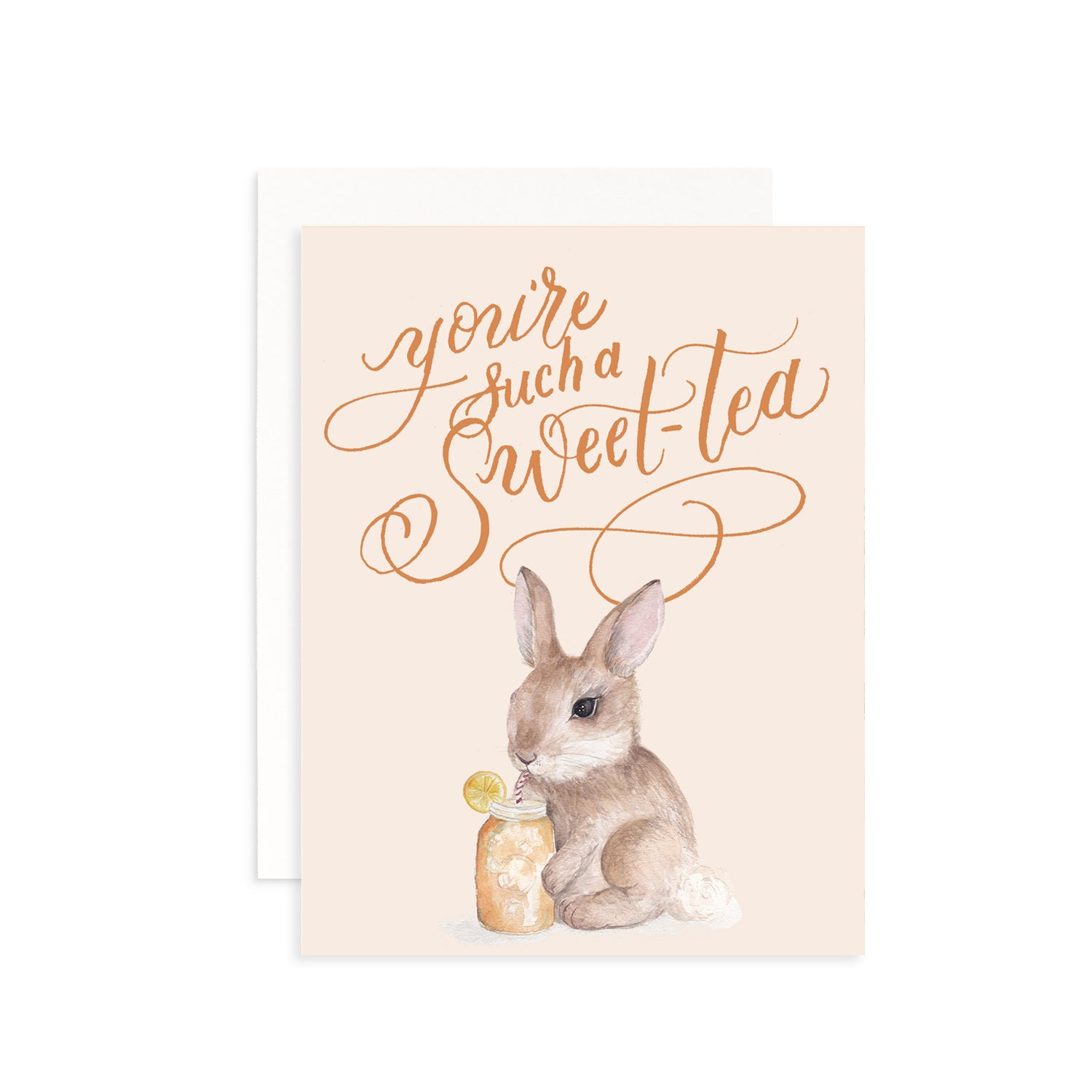 You're Such a Sweet-Tea Greeting Card