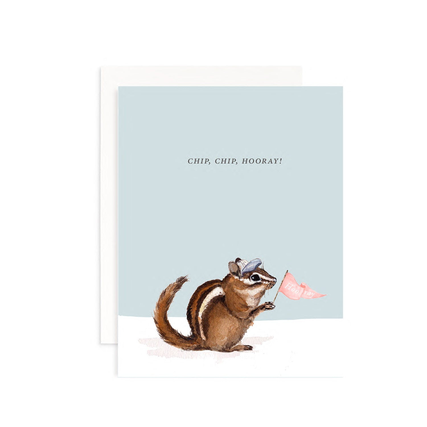 Chip, Chip, Hooray Greeting Card