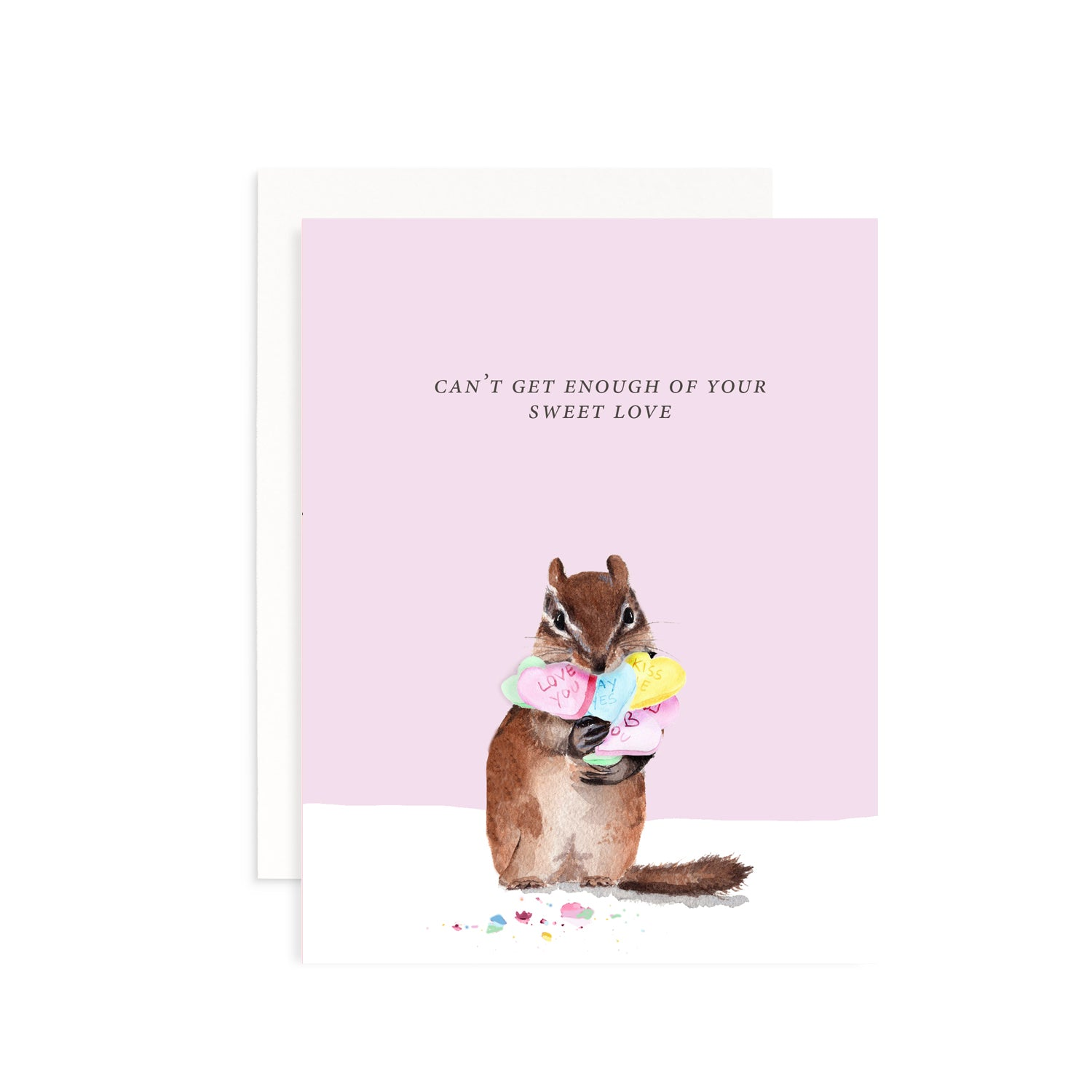 Can't Get Enough of Your Sweet Love Valentine's Day Greeting Card