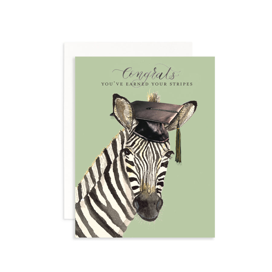 You've Earned Your Stripes Greeting Card
