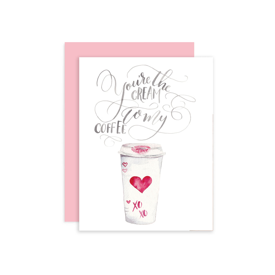 You are the Cream to my Coffee Greeting Card