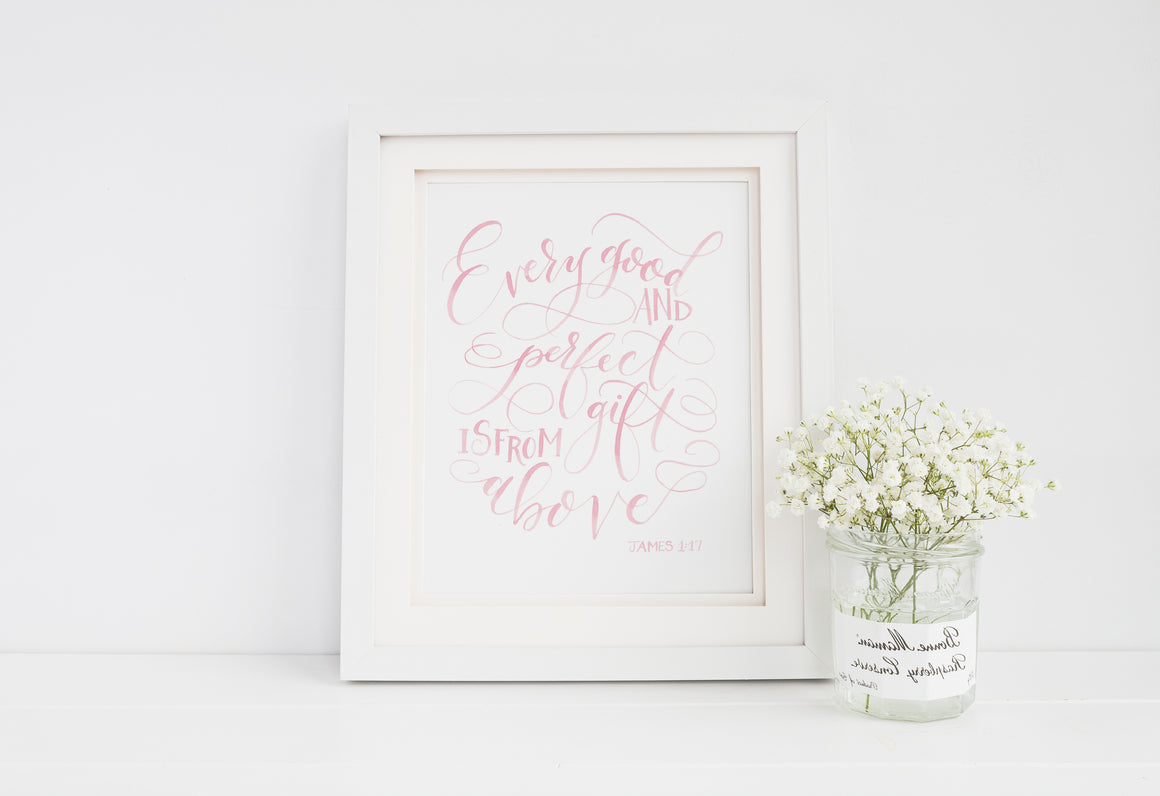 Every Good and Perfect Gift is From Above Art Print
