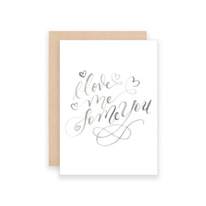 I Love Me Some You Greeting Card