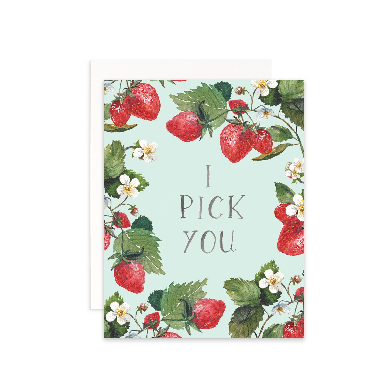 I Pick You Greeting Card