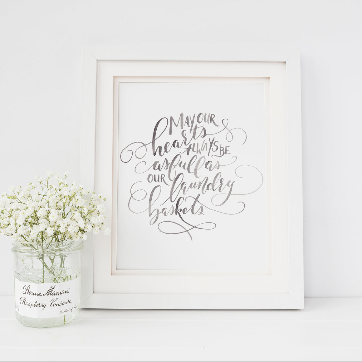 May Our Hearts Always Be as Full as Our Laundry Baskets Art Print