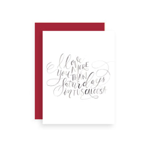 I Love You More Than Saturdays in Tuscaloosa Greeting Card
