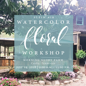 Plein Air Watercolor Workshop at Morning Glory Farm