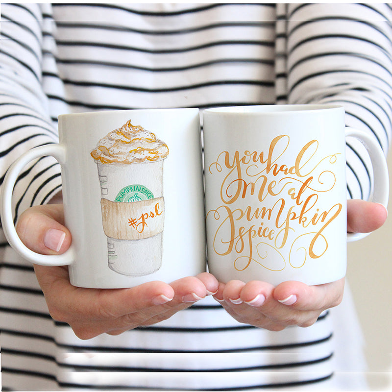 You Had Me at Pumpkin Spice Mug