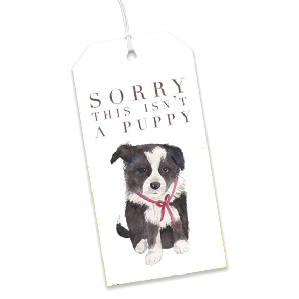 Sorry This Isn't a Puppy Gift Tags