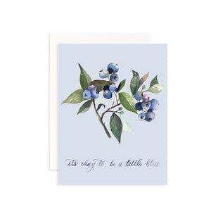 It's Okay to be a Little Blue Greeting Card