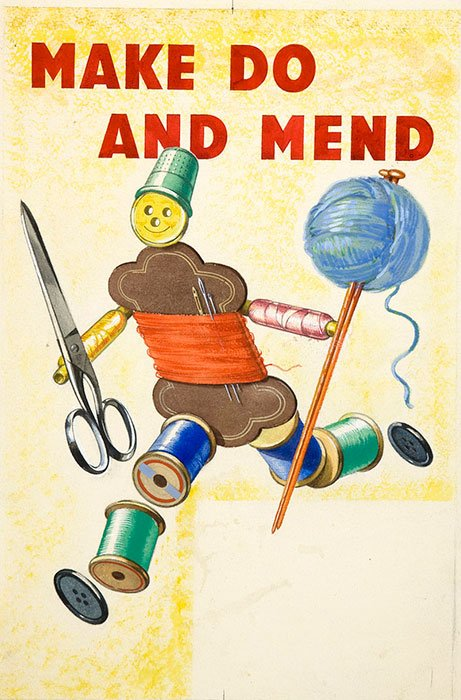 Reads the text Make Do and Mend, with a little stick figure made of spools of thread, holding scissors and a ball of wool