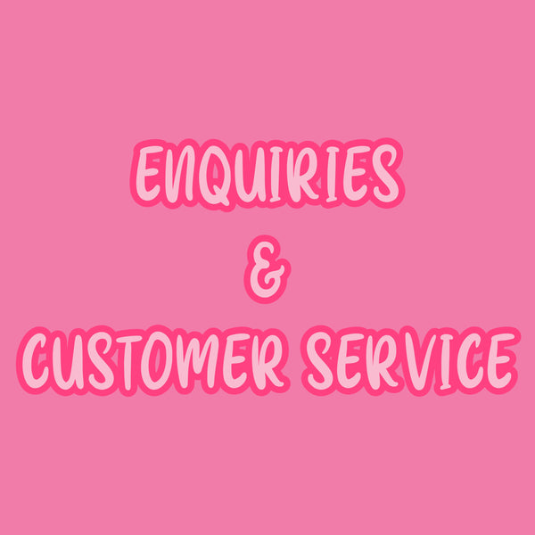 Enquiries & Customer Service
